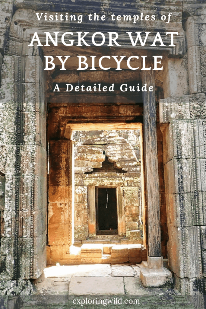 Picture of temple doorway with text overlay: Visiting the temples Angkor Wat by bicycle: a detailed guide.