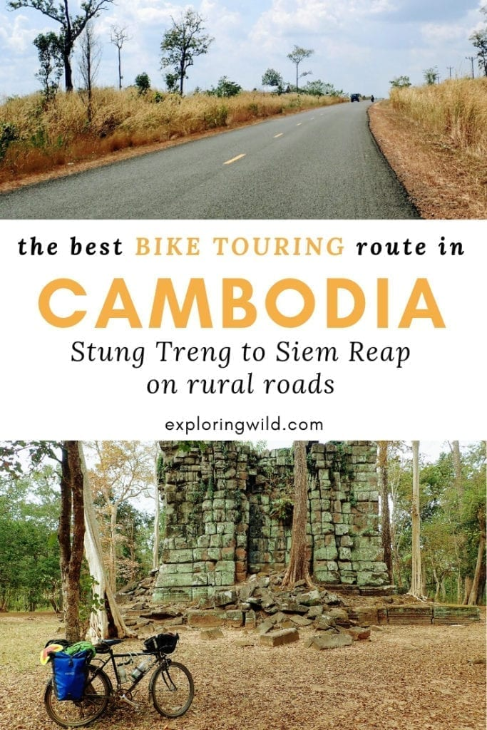 Pictures of rural paved road and touring bicycle in front of Cambodian temple ruins, with text overlay: The best bike touring route in Cambodia: Stung Treng to Siem Reap on rural roads