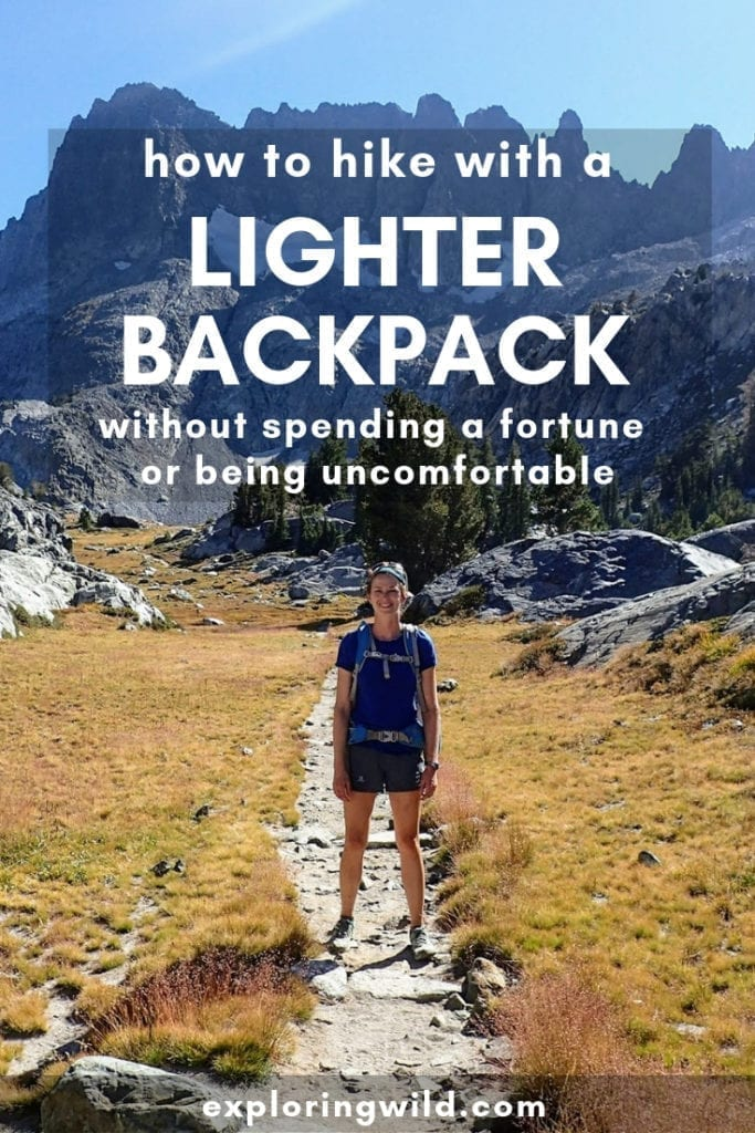 Picture of hiker on mountain trail with text overlay: How to hike with a lighter backpack, without spending lots of money or being uncomfortable