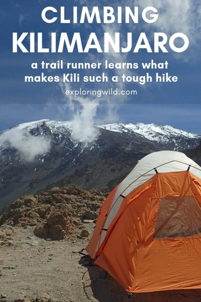 Picture of orange tent on Kilimanjaro with text overlay: Climbing Kilimanjaro: a trail runner learns what makes Kili such a touch hike.