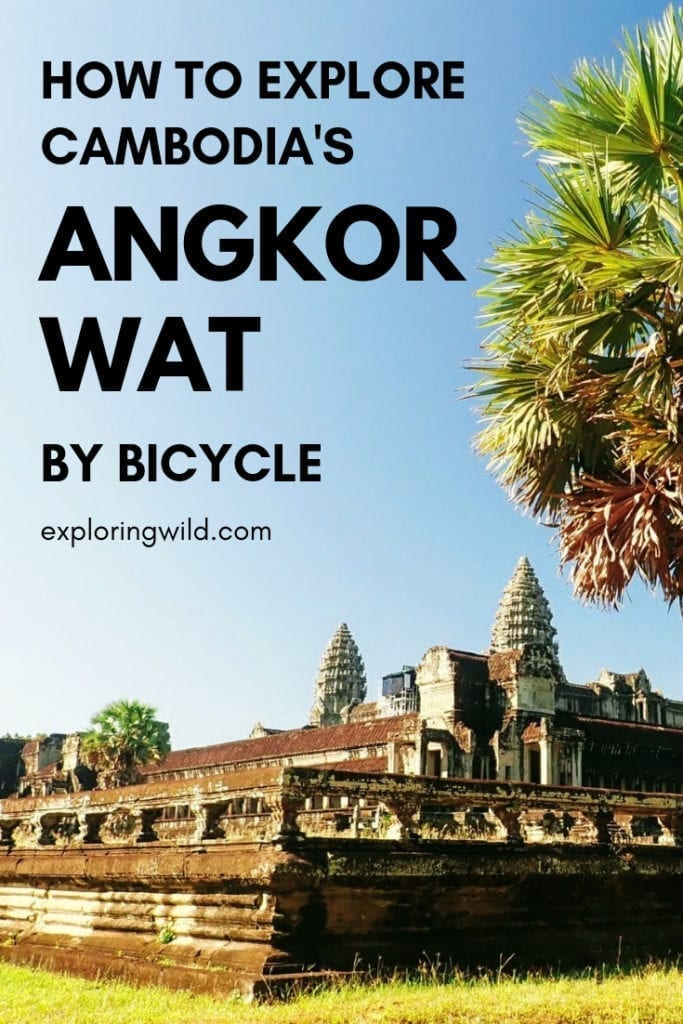 Picture of Angkor Wat with text overlay: How to explore Angkor Wat by bicycle.