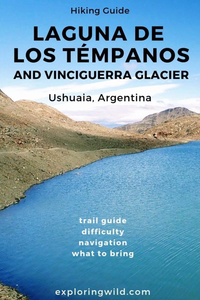 Blue alpine lake against blue sky with text overlay: Hiking Guide, Laguna de los Tempanos and Vinciguerra Glacier, Ushuaia, Argentina.
