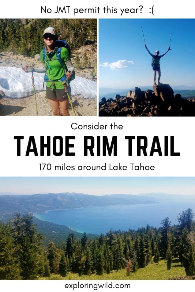 Pictures of a hiker on the trail and mountain top, and text overlay: No JMT permit this year? Consider the Tahoe Rim Trail. 170 miles around Lake Tahoe.