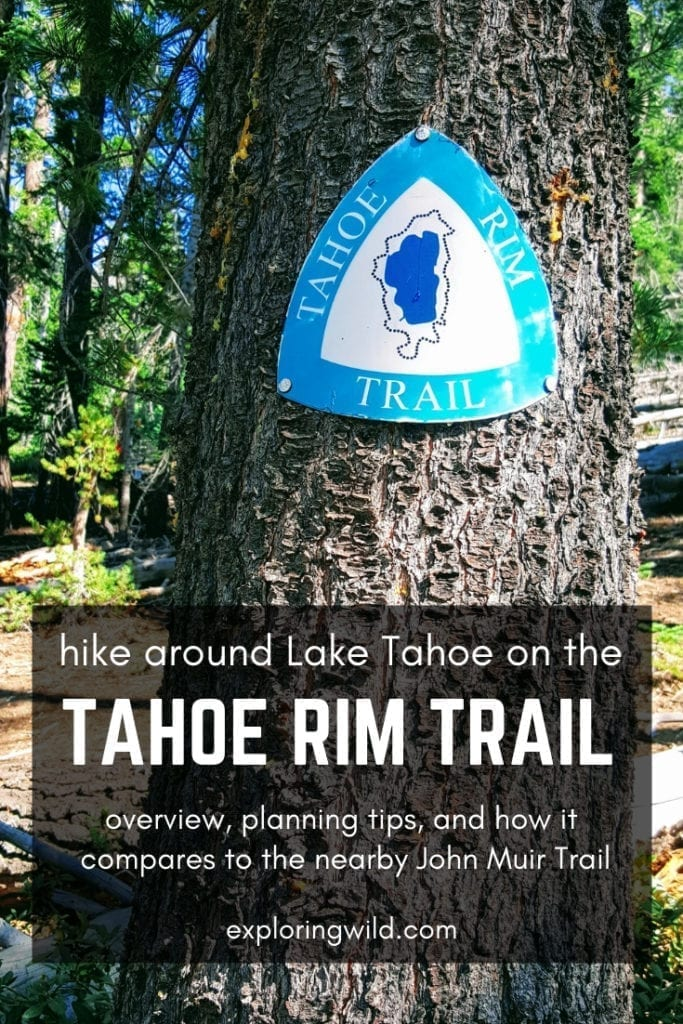 Tahoe Rim Trail marker on tree, with text overlay: hike around Lake Tahoe on the Tahoe Rim Trail. Overview, planning tips, and how it compares to the nearby John Muir Trail