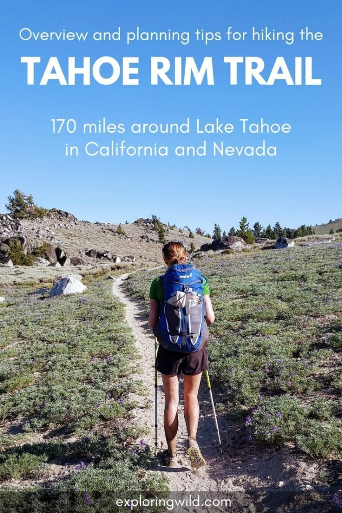 Picture of hiker on trail with text overlay: Overview and planning tips for hiking the Tahoe Rim Trail. 170 miles around Lake Tahoe in California and Nevada
