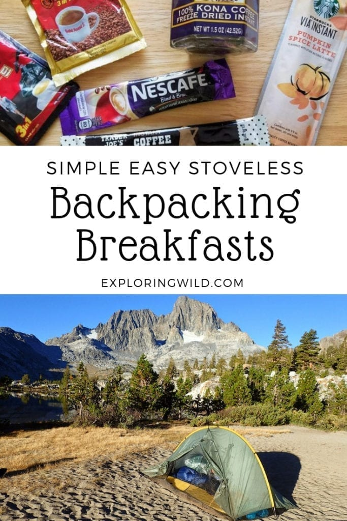 Pictures of instant coffee packets and a tent in the mountains, with text overlay: simple easy stoveless backpacking breakfasts