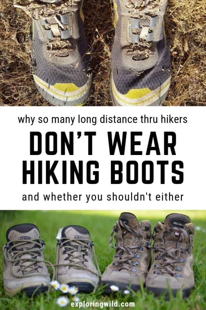 Pictures of trail running shoes and hiking boots with text overlay: why so many long distance thru-hikers don't wear hiking boots and whether you shouldn't either