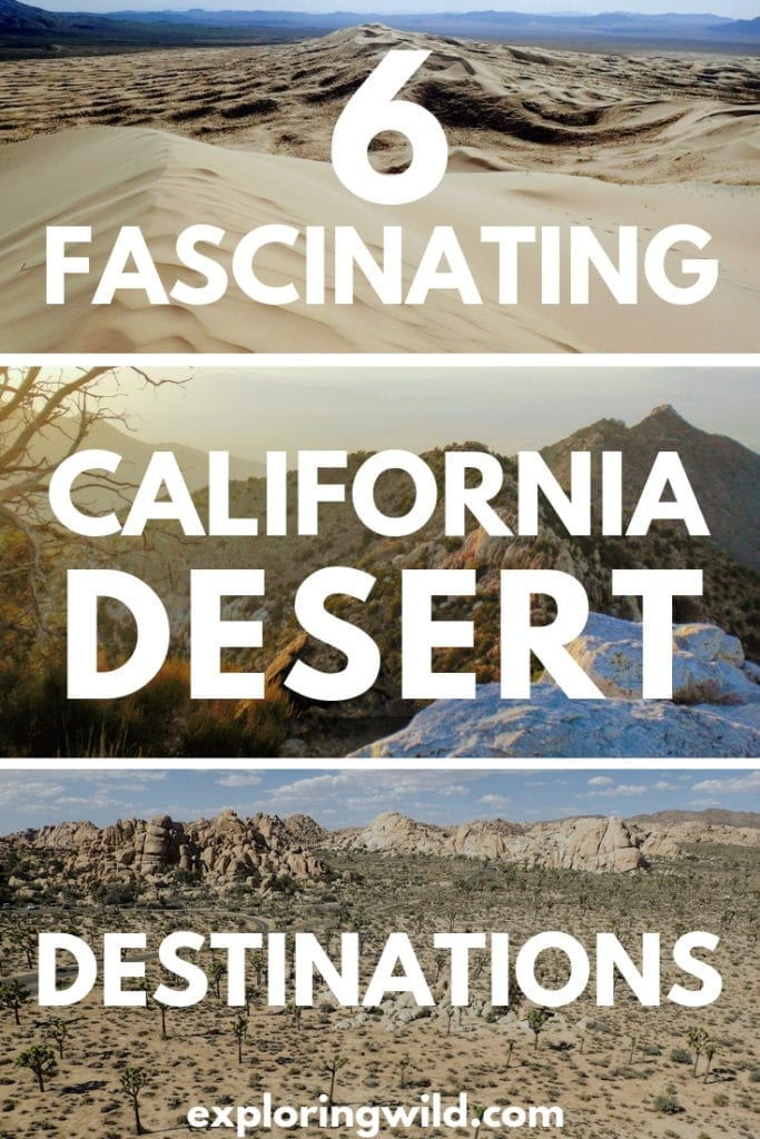 Three pictures of desert landscapes with text overlay: 6 fascinating California desert destinations.