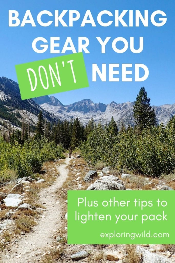 Picture of mountain trail with text overlay: Backpacking gear you don't need, plus other tips to lighten your pack.