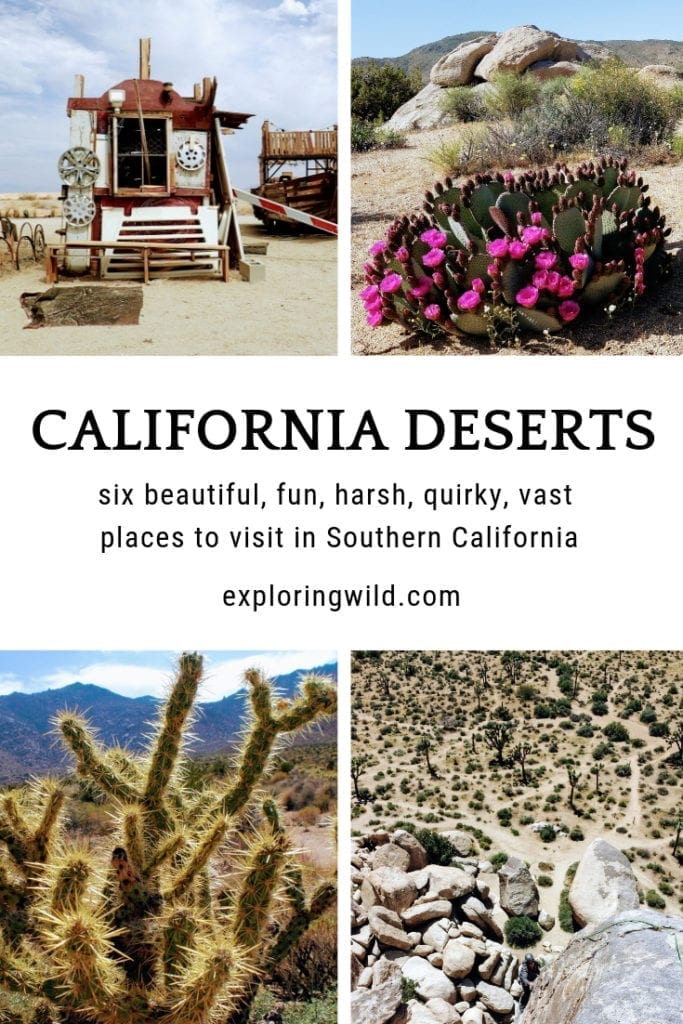 Four pictures of desert landscapes and plants with text overlay: California Deserts: six beautiful, fun, harsh, quirky, vast places to visit in Southern California