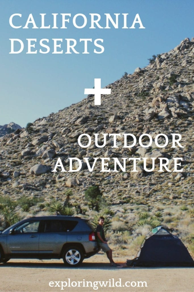 Picture of man leaning against jeep next to tent, with text overlay: California deserts + outdoor adventure.