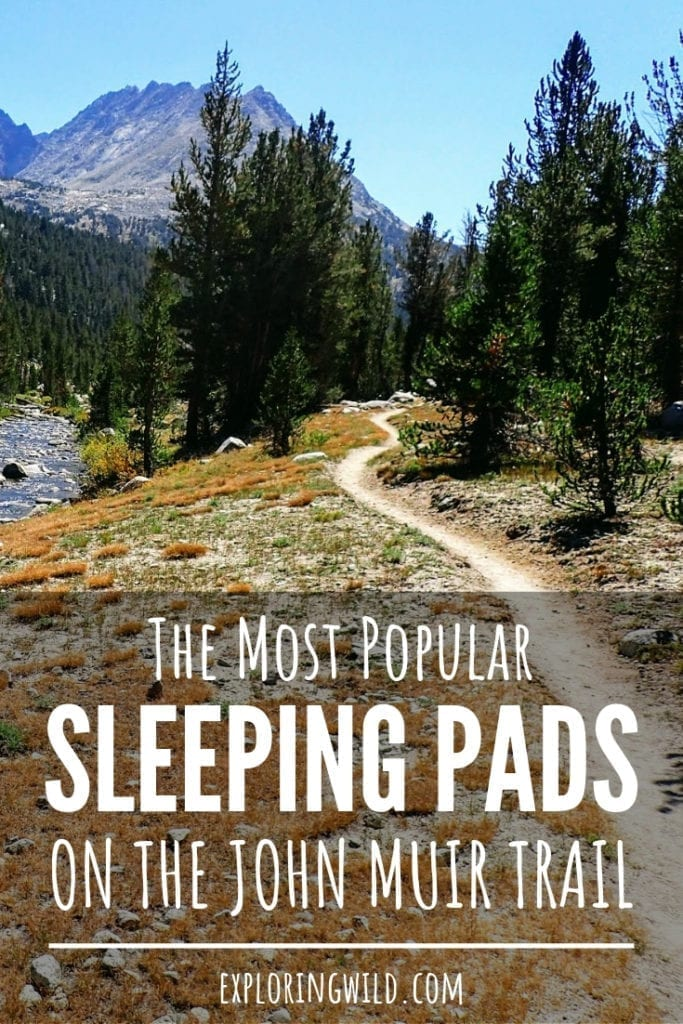 Picture of mountain trail with text overlay: the most popular sleeping pads on the John Muir Trail