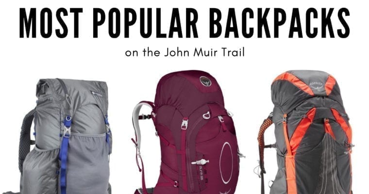 The Most Popular Backpacking Packs: Lessons from the John Muir Trail