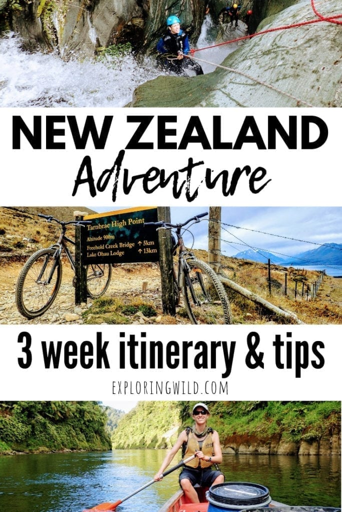 Pictures of canyoning, mountain biking and canoeing with text overlay: New Zealand Adventure: 3 week itinerary and tips
