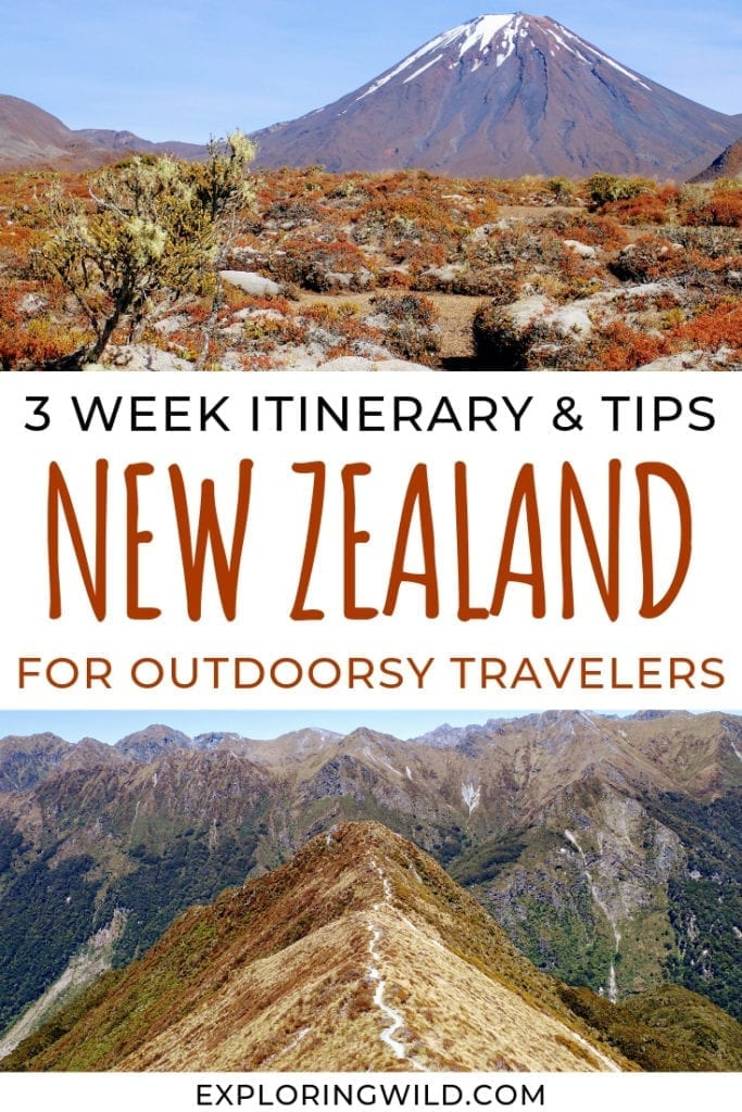 Pictures of volcano and hiking path in New Zealand with text overlay: 3 week itinerary and tips, New Zealand for outdoorsy travelers