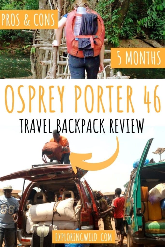 Pictures of backpack on hike and being loaded onto car, with text overlay: Osprey Porter 46 travel backpack review. Pros and Cons. 5 months.