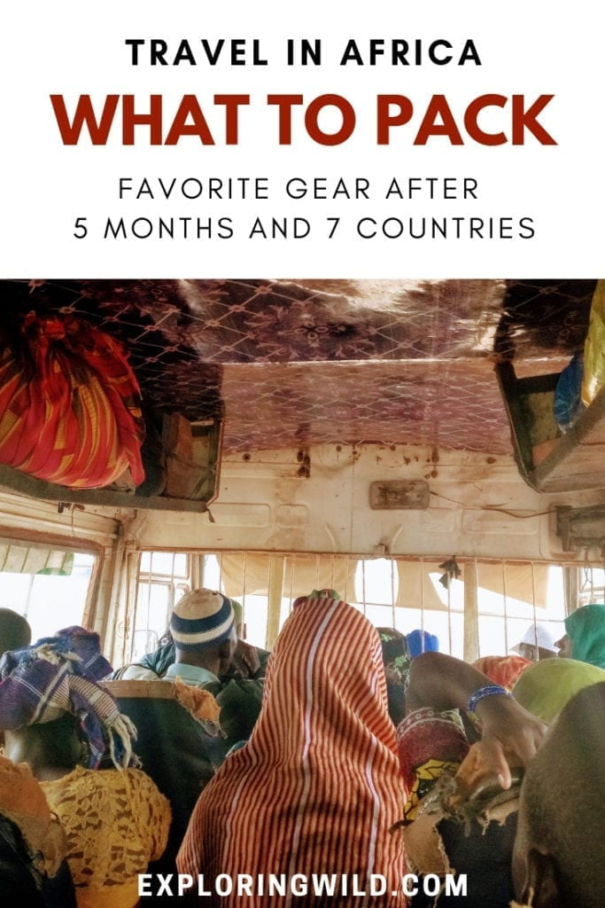 Inside of old minibus in West Africa, with text overlay: Travel in Africa, what to pack. Favorite gear after 5 months and 7 countries.