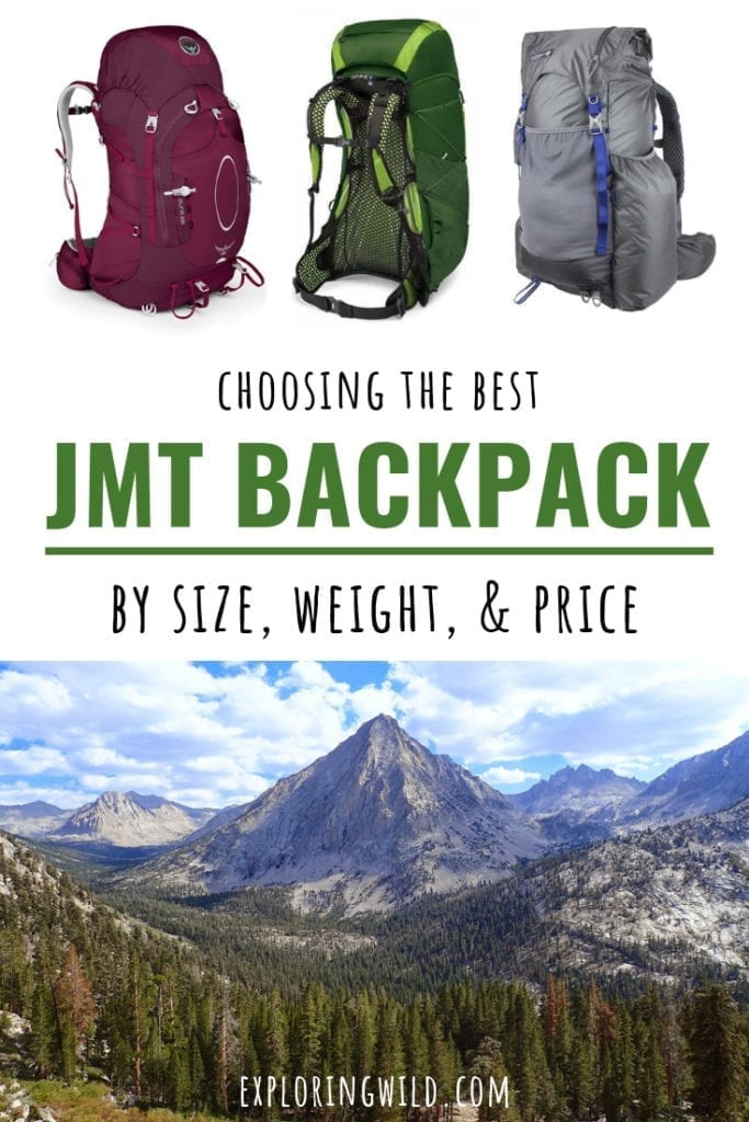 Pictures of backpacks and mountain view with text overlay: choosing the best JMT backpack by size, weight and price