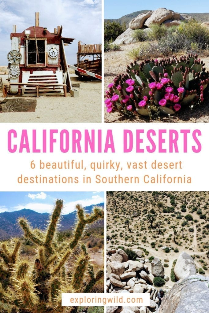 Four pictures of desert landscapes and plants with text overlay: California Deserts: six beautiful, quirky, vast desert destinations in Southern California