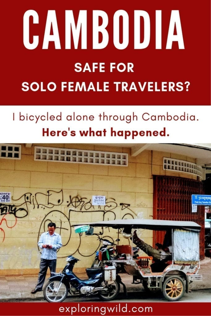 Tuk Tuk driver waits for fares in Phnom Penh, with text overlay: Cambodia: safe for solo female travelers?