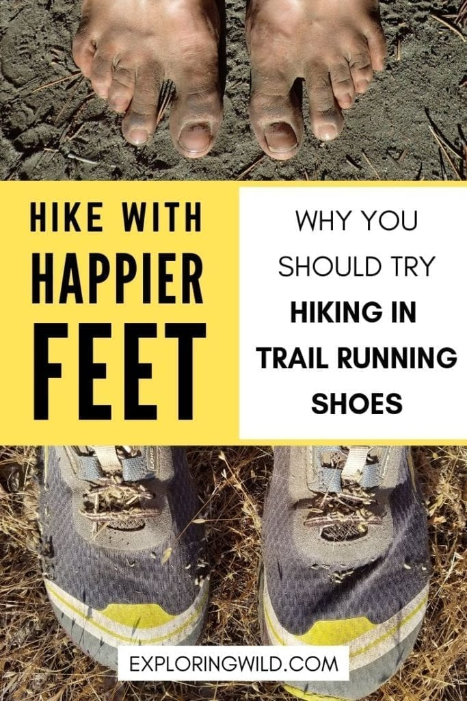 Pictures of feet and running shoes with text overlay: Hike with happier feet: why you should try hiking in trail running shoes.