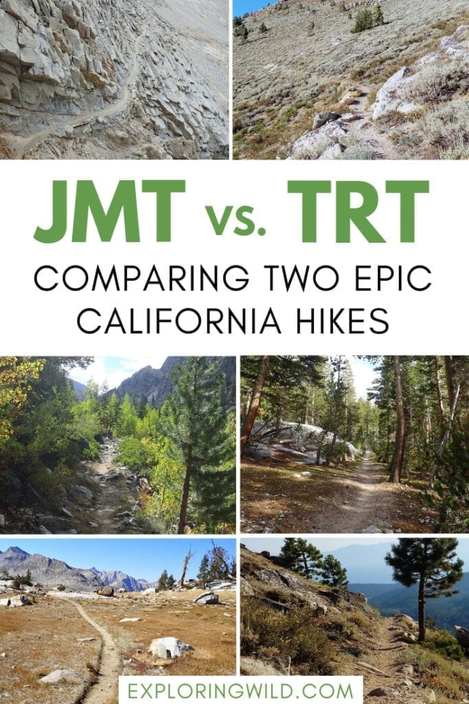Collection of pictures from John Muir Trail and Tahoe Rim trail, with text overlay: JMT vs TRT, Comparing two epic California hikes.