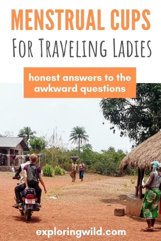 Picture of woman on motorbike in African village with text overlay: menstrual cups for traveling ladies: honest answers to the awkward questions