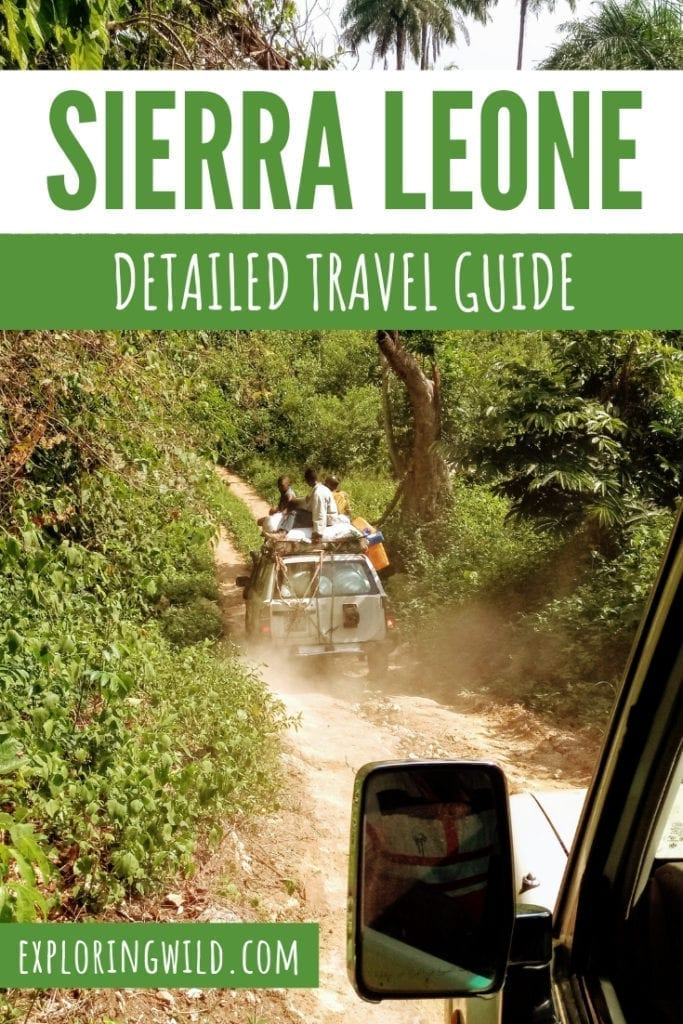 Bush taxi on rough dirt road through jungle, with text overlay: Sierra Leone Detailed Travel Guide