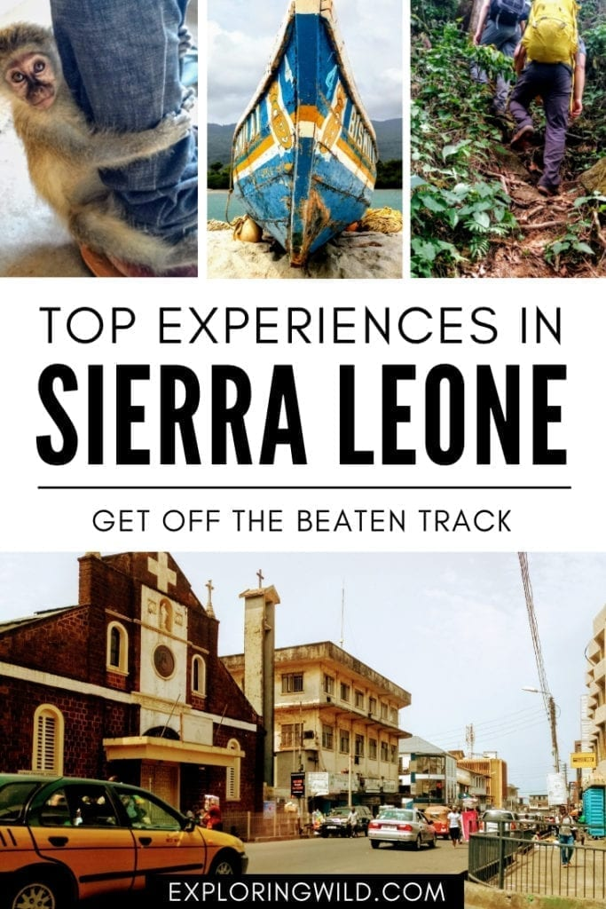 Pictures of Freetown, boat, monkey, and hiking trail with text overlay: Top experiences in Sierra Leone: get off the beaten track