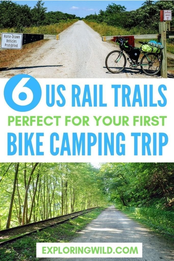 Pictures of Katy Trail and GAP Trail with text: 6 US rail trails perfect for your first bike camping trip