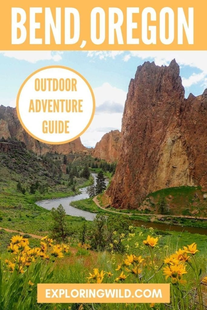 Picture of river canyon at Smith Rock State Park with text: Outdoor Adventure Guide to Bend, Oregon
