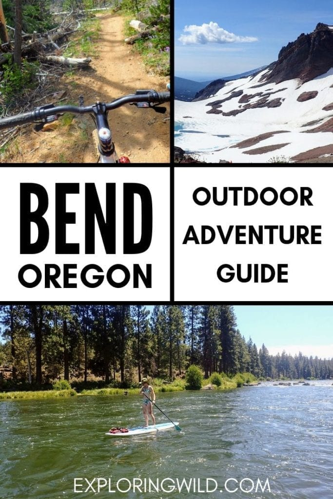 Pictures of SUP boarding, biking and mountain biking with text: Bend Oregon: outdoor adventure guide