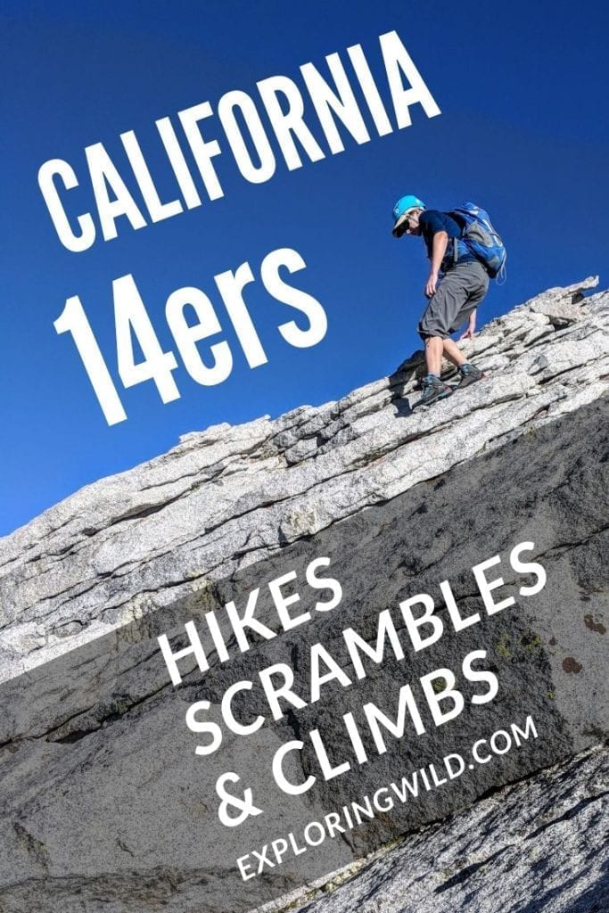 picture of climber on steep rocky slab with text overlay: California 14ers: hikes, scrambles and climbs