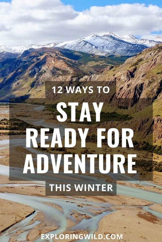 Picture of alpine valley with text: ways to stay ready for adventure this winter