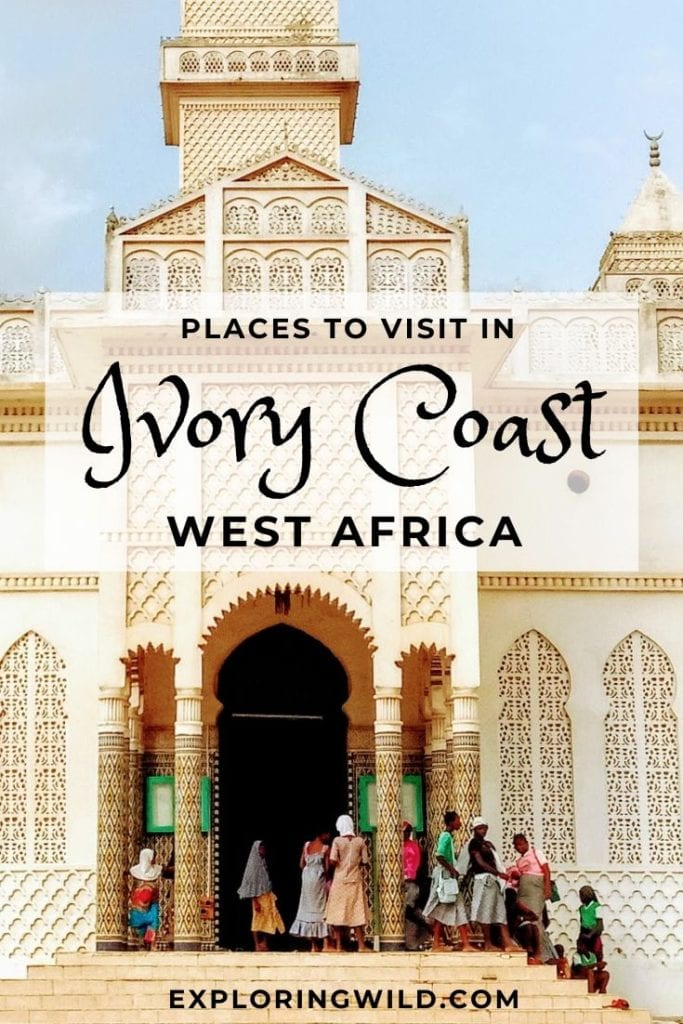 Picture of white mosque with text: places to visit in Ivory Coast West Africa