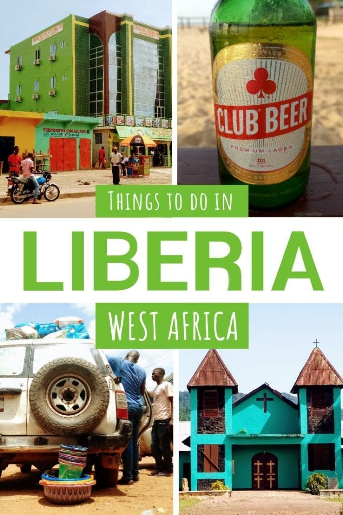 Pictures of Liberia with text: things to do in Liberia, West Africa