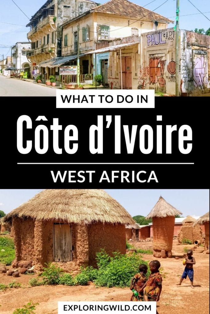 What to do in Cote d'Ivoire West Africa
