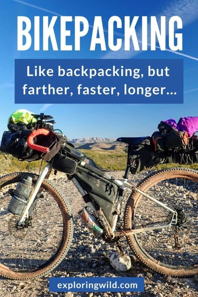 Picture of bikepacking bike with text: Bikepacking, like backpacking but farther, faster, longer