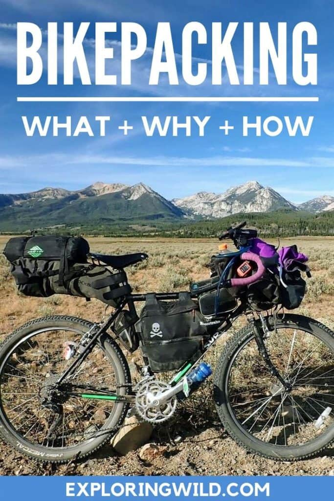 Picture of bicycle loaded for bikepacking in front of mountains, with text overlay: Bikepacking: what, why, how