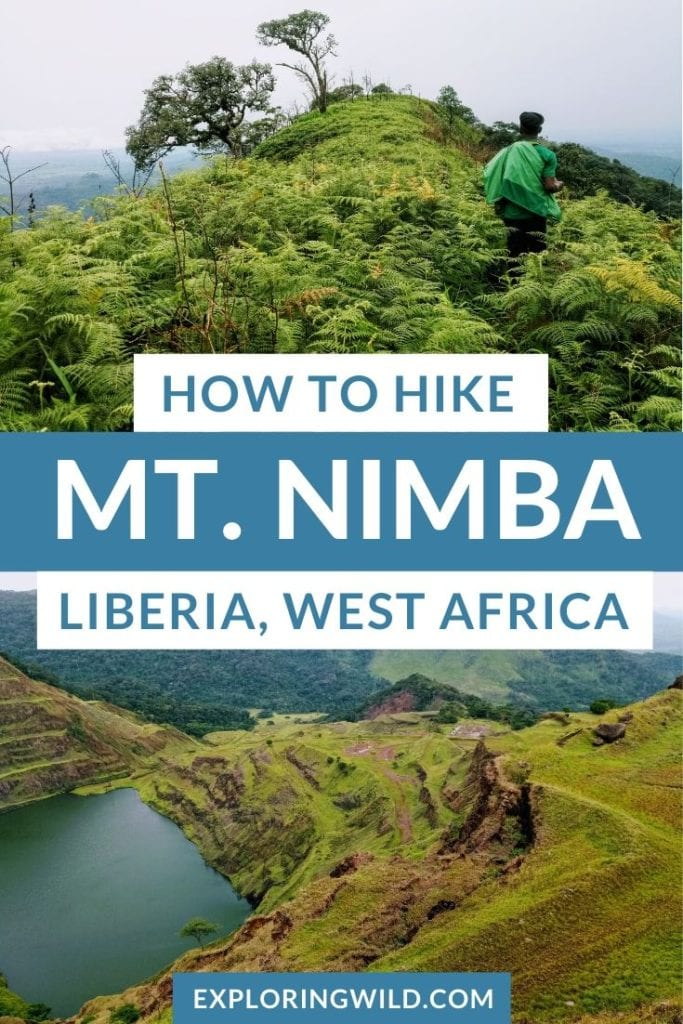 Pictures of green mountains with text: how to hike Mt. Nimba, Liberia West Africa
