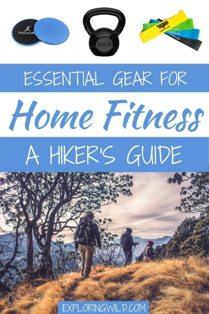 Pictures of workout equipment and hikers, with text: essential gear for home training: a hiker's guide