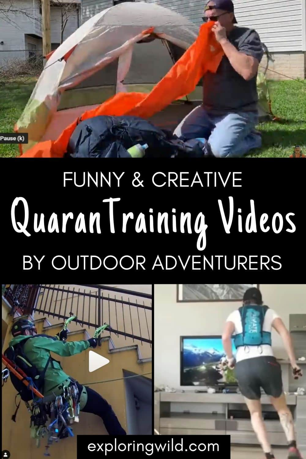 Video screen captures of outdoor athletes in home quarantine videos, with text: creative and hilarious quarantine videos for outdoor adventurers