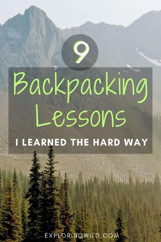 Picture of mountains with text: 9 backpacking lessons I learned the hard way