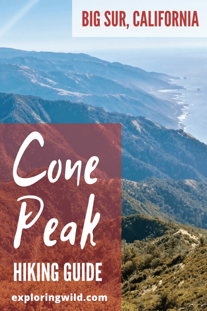 Picture of mountains and ocean with text: Cone Peak Hiking Guide, Big Sur California