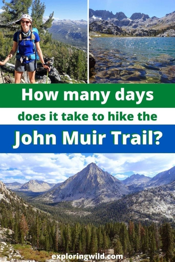 Pictures of JMT with text: How many days does it take to hike the John Muir Trail?