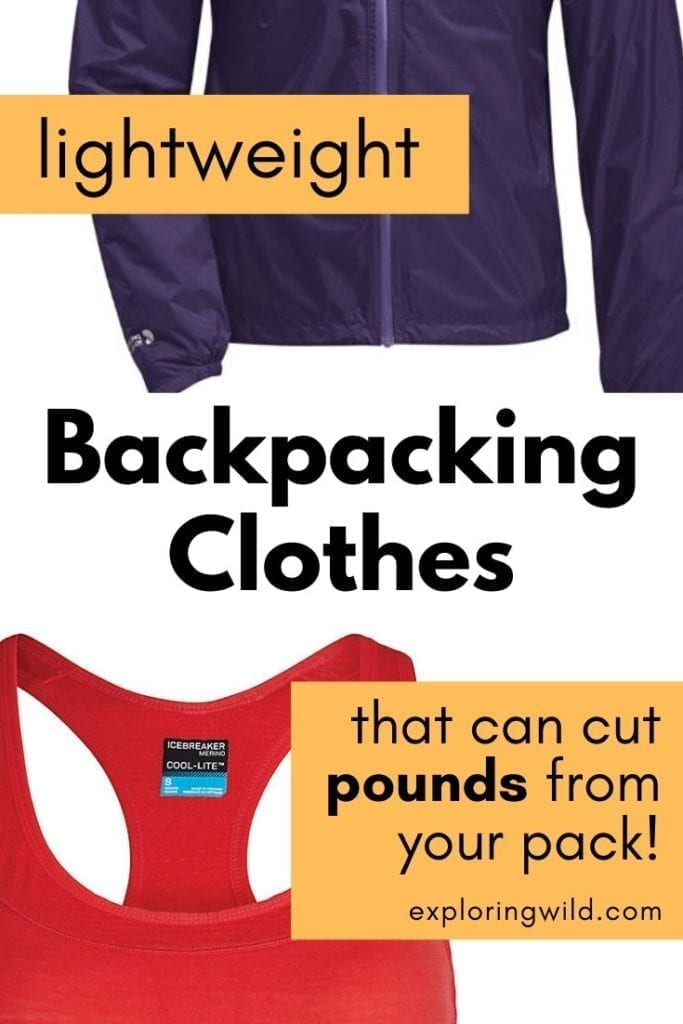 Pictures of rain jacket and sports bra with text: lightweight hiking clothes that can cut pounds from your pack