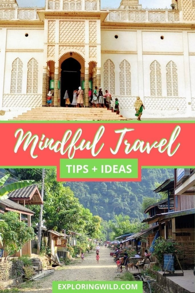 Pictures of mosque and village with text: mindful travel tips and ideas