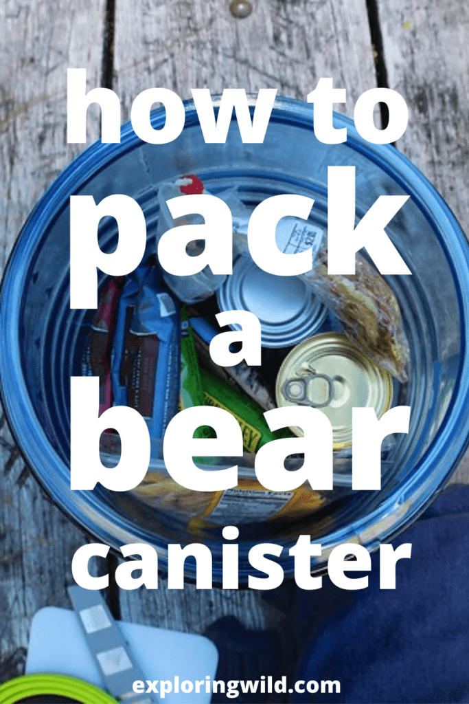 Picture of open bear canister with text: how to pack a bear canister