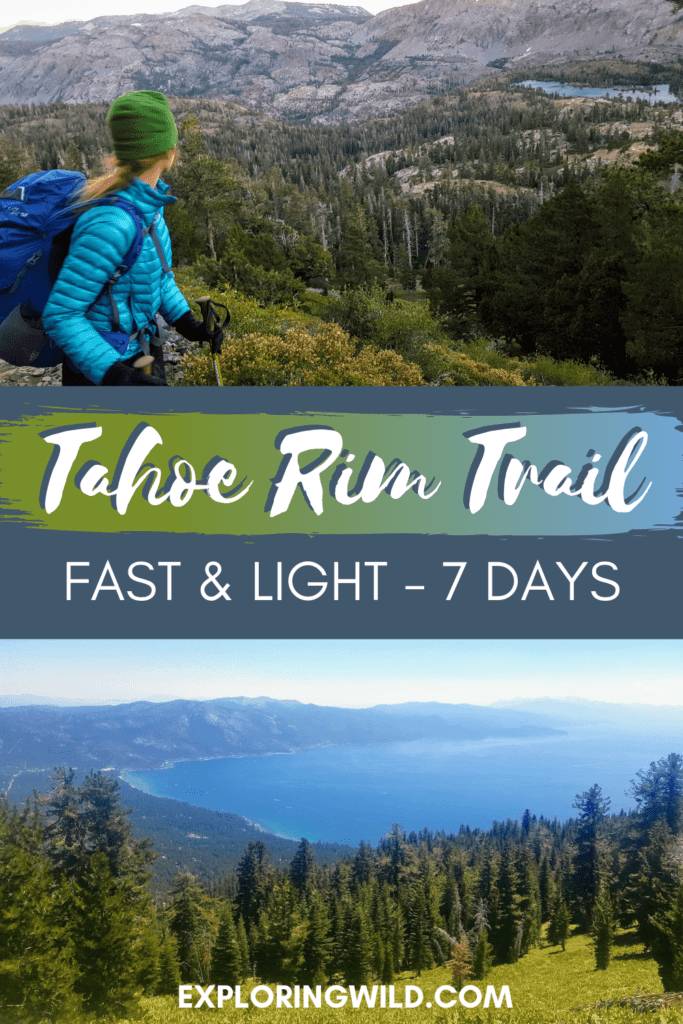 Pictures of Lake Tahoe and hiker in mountains, with text: Tahoe Rim Trail, Fast and Light in 7 days