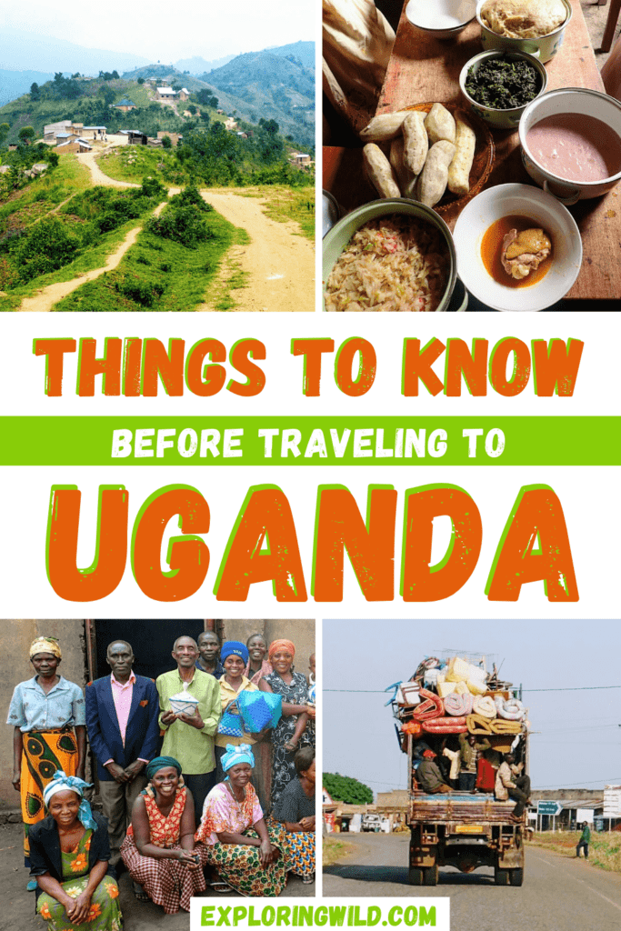 Pictures of Uganda with text: Things to know before traveling to Uganda